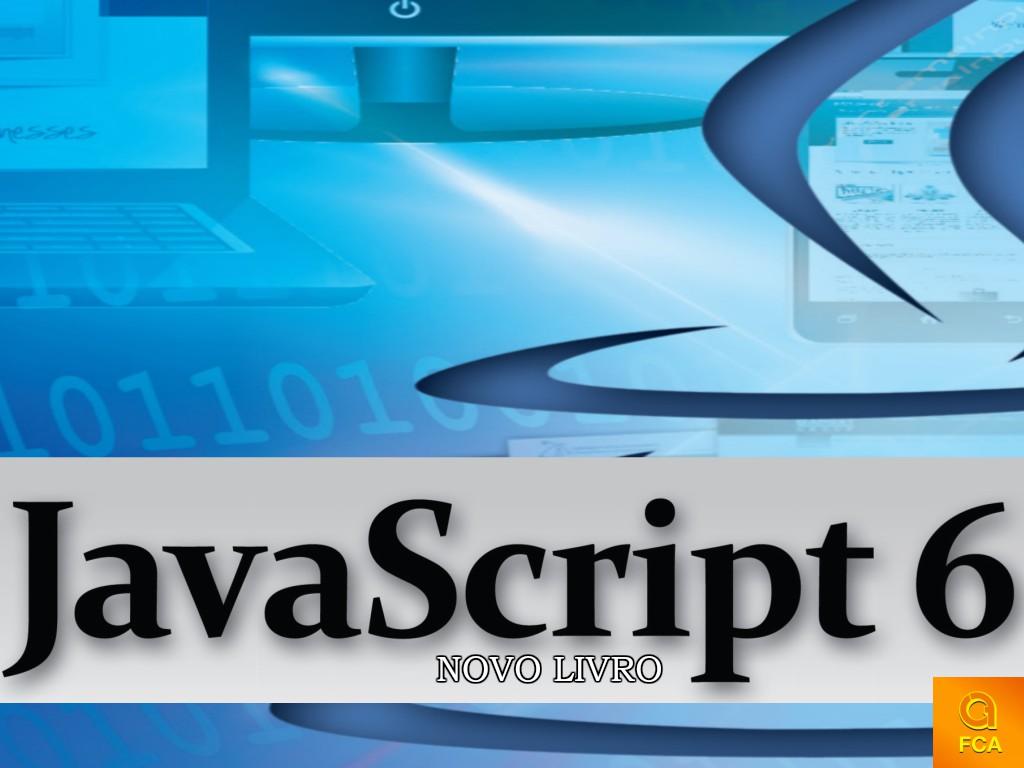 """FCA lança o livro """"Javascript 6"""""""