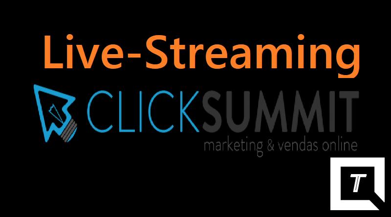 CLICKSUMMIT 2016 vai ter Live-Streaming