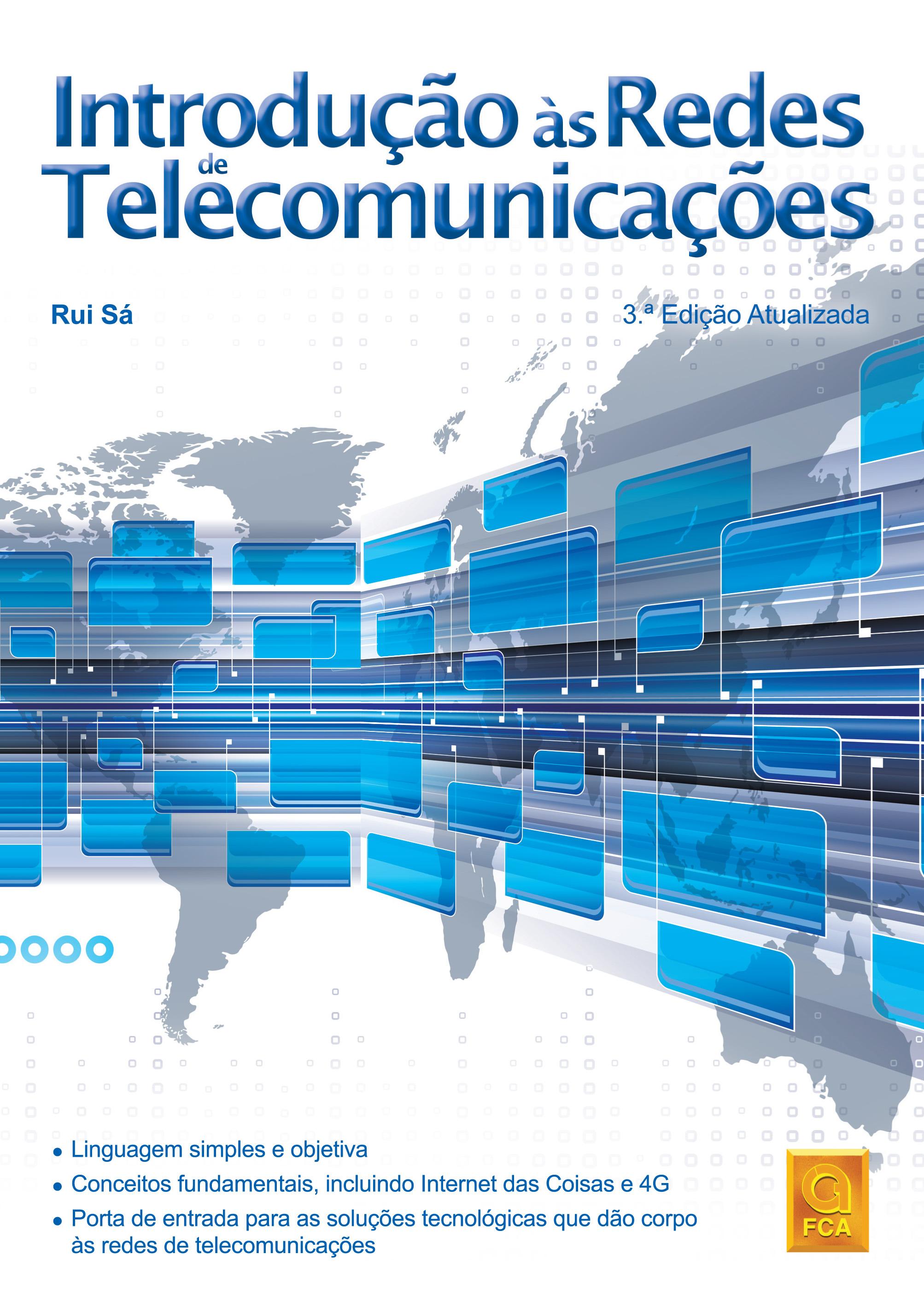 Redes de Telecomunicações: FCA lança a 3ª edição