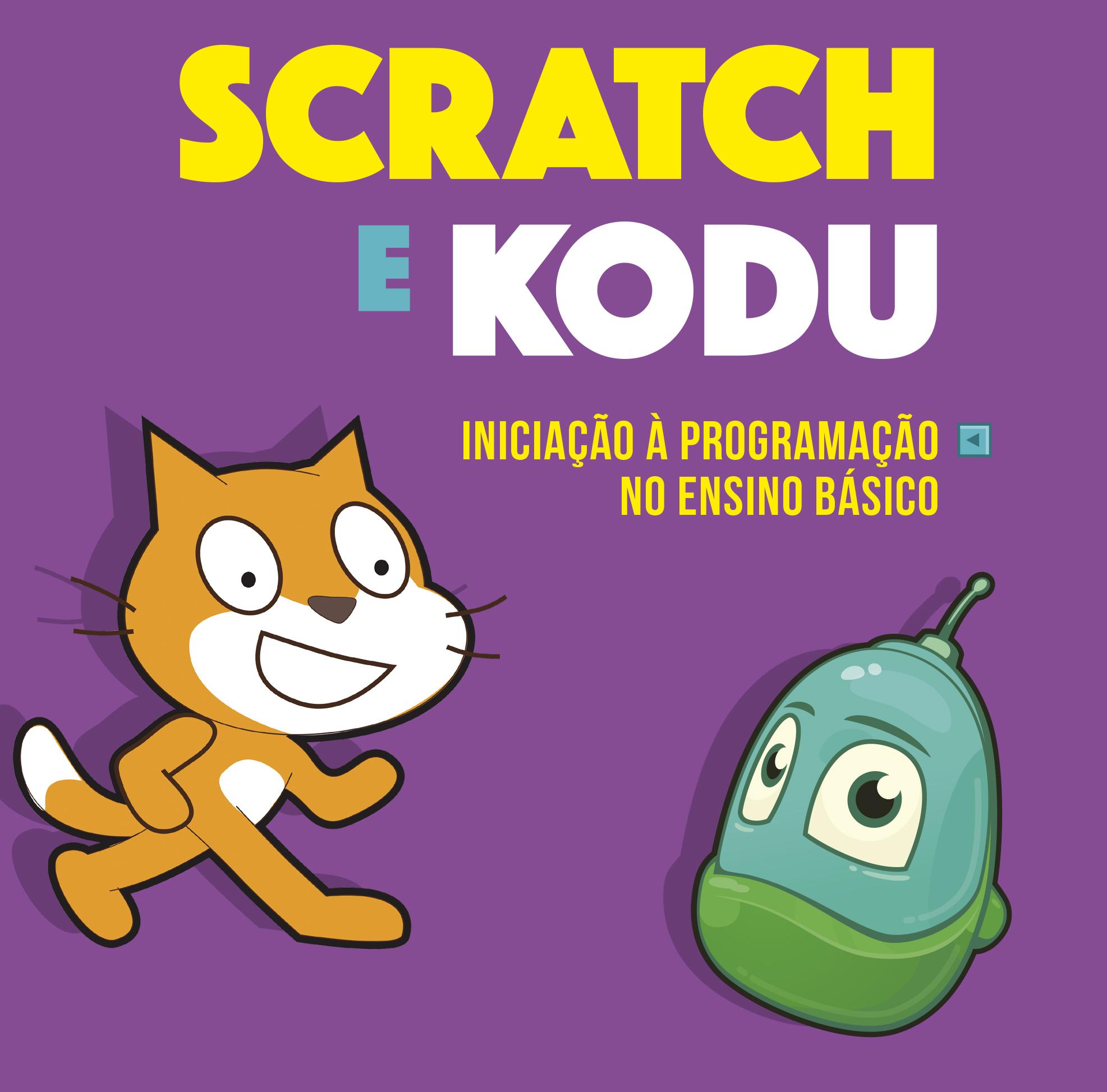 Scratch e Kodu: Iniciação à programação no Ensino Básico