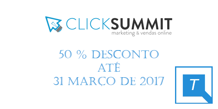 CLICKSUMMIT 2017: O maior evento nacional sobre Marketing e vendas