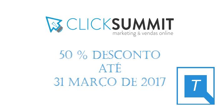You are currently viewing CLICKSUMMIT 2017: O maior evento nacional sobre Marketing e vendas