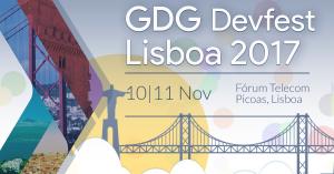 DevFest 17: Conheça este evento ao pormenor