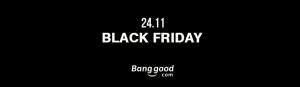 Black Friday Banggood: Aproveite os melhores preços