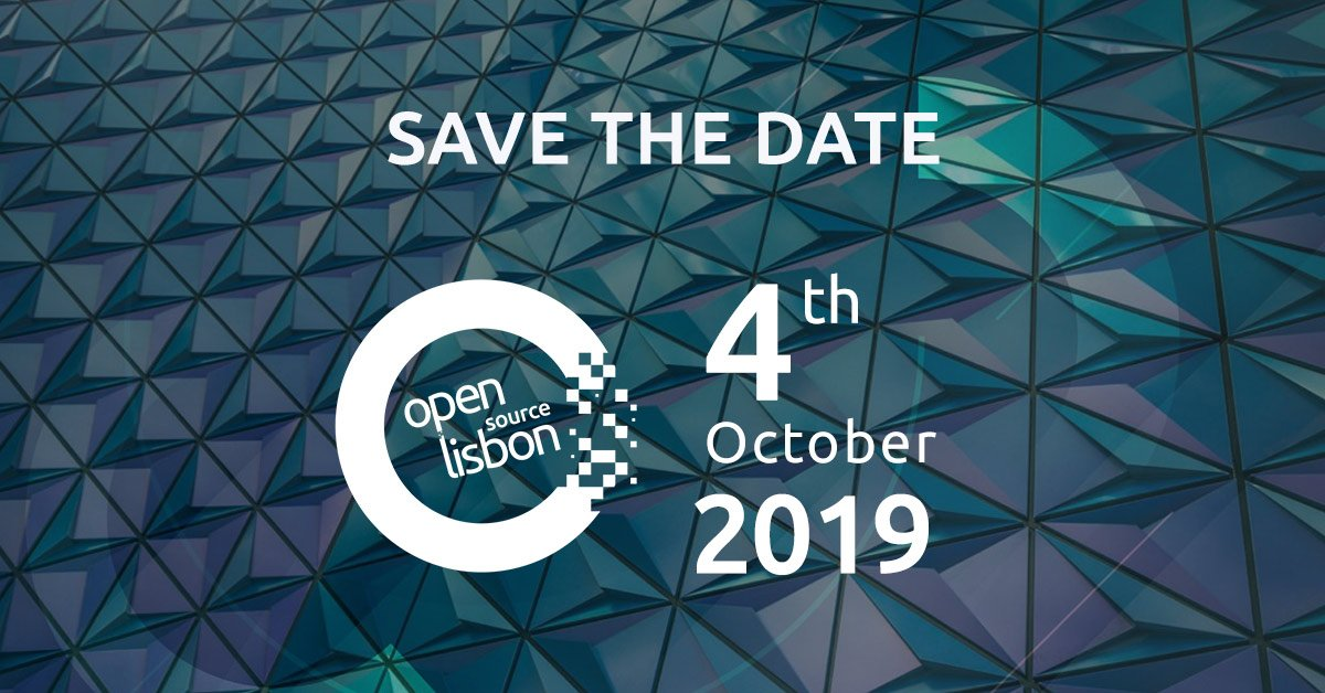 Open Source Lisbon 2019 – O maior evento Open Source está de volta